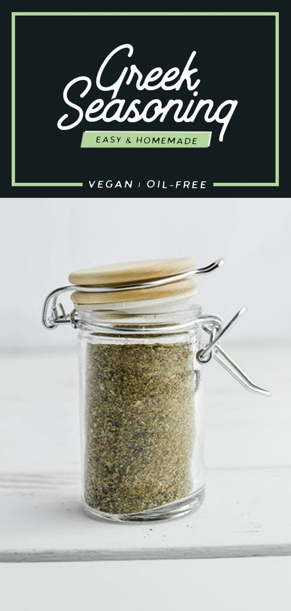 Easy Homemade Greek Seasoning | Vegan | Oil-Free