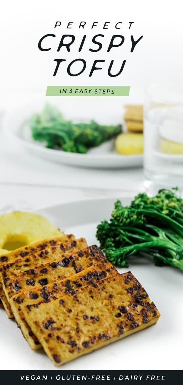 How to Make Perfect Crispy Tofu in 3 Easy Steps   Vegan   Gluten-Free   Dairy-Free