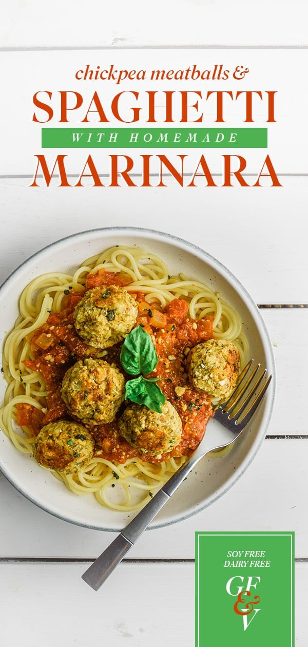 Chickpea Meatballs and Spaghetti with Homemade Marinara Sauce | Vegan | Gluten Free | Soy Free | Oil Free