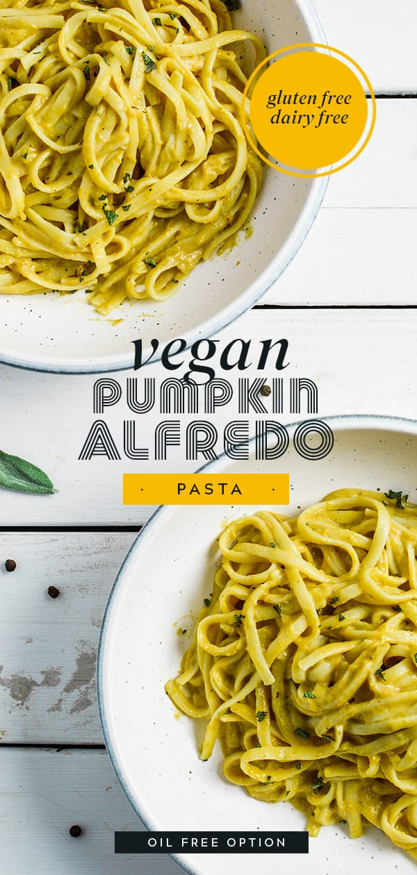 Vegan Pumpkin Alfredo Pasta | Gluten Free | Dairy Free | Oil Free Option